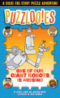 Puzzlooies! One of Our Giant Robots Is Missing: A Solve-the-Story Puzzle Adventure Cover Image