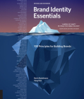 Brand Identity Essentials, Revised and Expanded: 100 Principles for Building Brands (Essential Design Handbooks) Cover Image