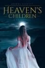 Heaven's Children: A Fairy Tale Cover Image