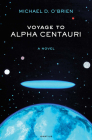 Voyage to Alpha Centauri: A Novel Cover Image