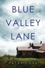 Blue Valley Lane Cover Image