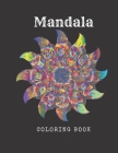 Mandala Coloring Book: Black Background - Midnight Mandalas: An Adult Coloring Book with Stress Relieving Mandala Designs on a Black Backgrou Cover Image