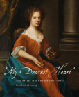 My Dearest Heart: The Artist Mary Beale (1633-1699) Cover Image