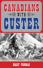Canadians with Custer Cover Image