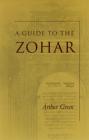 A Guide to the Zohar (Zohar: Pritzker Edition) Cover Image