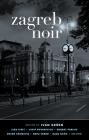 Zagreb Noir Cover Image