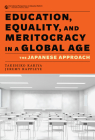 Education, Equality, and Meritocracy in a Global Age: The Japanese Approach Cover Image
