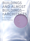 Buildings and Almost Buildings: Narchitects Cover Image