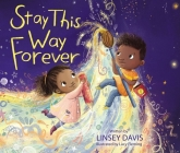 Stay This Way Forever Cover Image