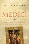 The Medici: Power, Money, and Ambition in the Italian Renaissance Cover Image