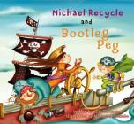 Michael Recycle Meets Bootleg Peg Cover Image