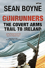 Gunrunners: The Covert Arms Trail to Ireland Cover Image