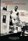 John Alite Mafia International: Gotti Enforcer for the Gambino Crime Family Cover Image