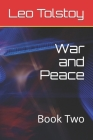War and Peace: Book Two Cover Image