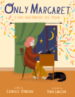 Only Margaret: A Story about Margaret Wise Brown Cover Image