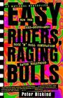 Easy Riders Raging Bulls: How the Sex-Drugs-And Rock 'n Roll Generation Saved Hollywood Cover Image
