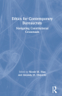 Ethics for Contemporary Bureaucrats: Navigating Constitutional Crossroads Cover Image