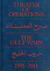 Theater of Operations: The Gulf Wars 1991-2011 Cover Image