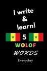 Notebook: I write and learn! 5 Wolof words everyday, 6