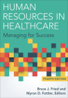 Human Resources in Healthcare: Managing for Success, Fourth Edition Cover Image