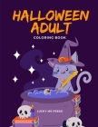 Halloween Adult Coloring Book: A Coloring Book for Adults Featuring Beautiful and Variety Character Ghosts Cover Image