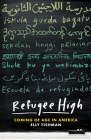 Refugee High: Coming of Age in America Cover Image