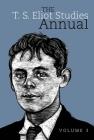 The T. S. Eliot Studies Annual: Volume 3 Cover Image