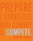 Compete Training Journal (Tangerine Edition) (Believe Training Journal) Cover Image