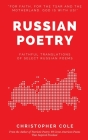 Russian Poetry: Faithful Translations of Select Russian Poems Cover Image