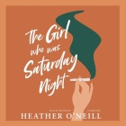 The Girl Who Was Saturday Night Cover Image