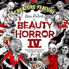 The Beauty of Horror 4: Creature Feature Coloring Book Cover Image