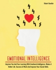 Emotional Intelligence: Improve You and Your Learning With Emotional Intelligence, Makes A Better Life, Success At Work And Improve Your Socia (Self-Help #5) Cover Image