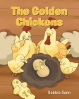 The Golden Chickens Cover Image