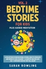 Bedtime Stories for Kids Vol. 2: A Collection of Inspirational Stories, Read to Stimulate and Improve Your Children's Cognitive Abilities and Self-Con Cover Image