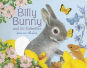 Billy Bunny and the Butterflies (Friendship Tales) Cover Image