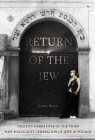 Return of the Jew: Identity Narratives of the Third Post-Holocaust Generation of Jews in Poland (Jews of Poland) Cover Image