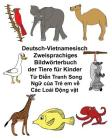 Deutsch-Vietnamesisch Zweisprachiges Bildwörterbuch der Tiere für Kinder Cover Image