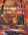 Credit Intelligence & Modelling: Many Paths through the Forest Cover Image