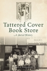 Tattered Cover Book Store: A Storied History Cover Image
