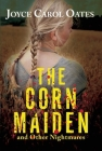 The Corn Maiden: And Other Nightmares Cover Image