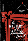 The Mystery of the Invisible Hand (Henry Spearman Mysteries) Cover Image