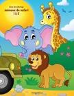 Livre de coloriage Animaux du safari 1 & 2 Cover Image