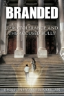 Branded: Zero Tolerance and the Accused Bully Cover Image