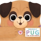 Snuggly Pug Cover Image