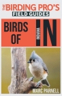 Birds of Indiana (The Birding Pro's Field Guides) Cover Image