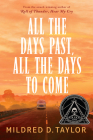 All the Days Past, All the Days to Come Cover Image