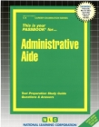 Administrative Aide: Passbooks Study Guide (Career Examination Series) Cover Image