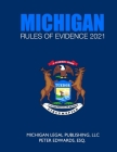 Michigan Rules of Evidence 2021: As Revised Through March 1, 2021 Cover Image