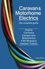 Caravan & Motorhome Electrics: The Complete Guide Cover Image