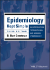 Epidemiology Kept Simple: An Introduction to Traditional and Modern Epidemiology Cover Image